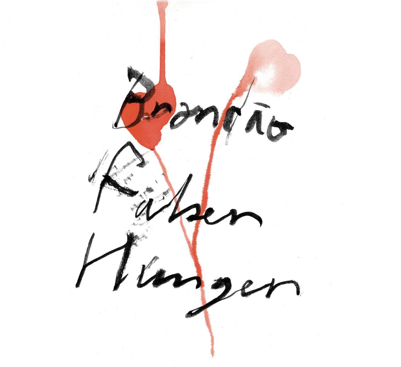 Brandao, Faber, Hunger — Ich Liebe Dich